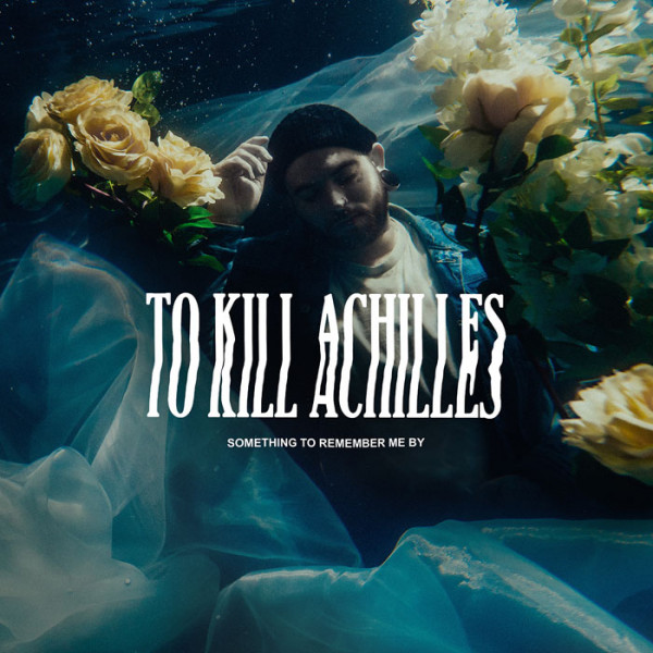 TO KILL ACHILLES - Something To Remember CD