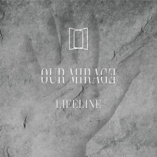 OUR MIRAGE - Lifeline CD