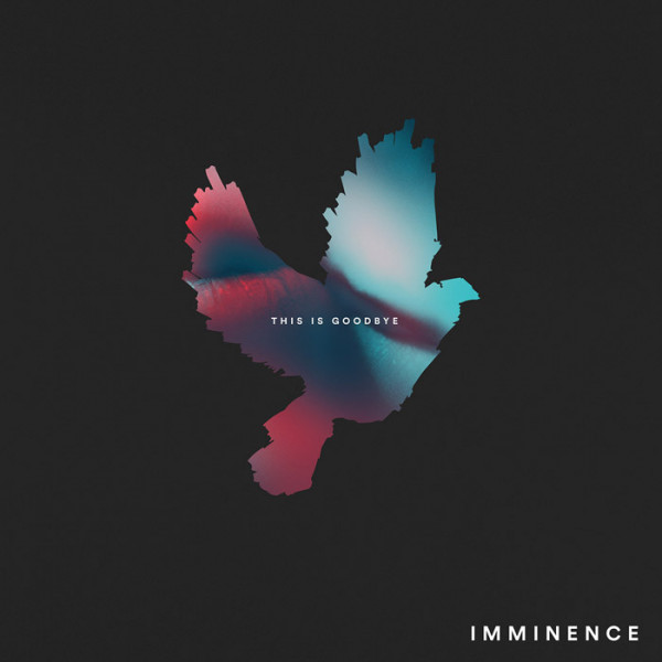 """IMMINENCE - This Is Goodbye 12"""" LP"""