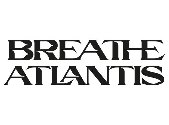 Breathe Atlantis